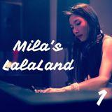 Mila's LalaLand #1