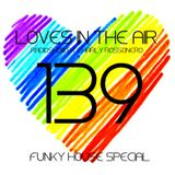 LOVES # 139 BY CHARLY ROSSONERO (Funky House Special)