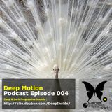 Deep Motion Podcast 004