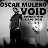 Oscar Mulero - Live @ Void, Shanghai-China (21.02.2009) parte#1