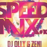 Speed Mix #10 Dj OllY Ft. Dj Zeni