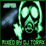 On The Roots 02 . Mix Jumptek by Dj Torax