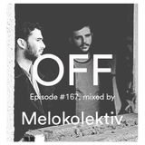 Podcast Episode #167, Mixed By Melokolektiv