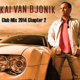 Kai van Bjonik - Clubmix 2014 Chapter 2