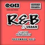 R&B // URBAN - DECEMBER (MID) 2017 {VERVE BAR PROMO}
