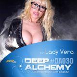 Lady Vera - Deep Alchemy 030 Marathon on Pure.fm