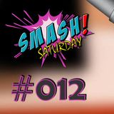 Smash Saturday #012 By Nizar & Seif