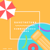 SAVETHETUNA_SUMMER_BOOGIE_TUNES