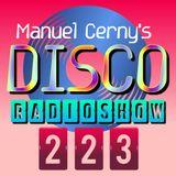 Manuel Cerny's DISCO Radioshow (223) - Hola FM Radio Fuerteventura