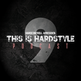 THIS IS HARDSTYLE #009 - CHAMEX