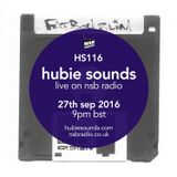 Hubie Sounds 116 - 27th Sep 2016