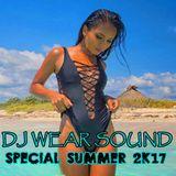 DJ WEAR SOUND - Special Summer 2K17