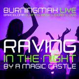 Burningmax Live @ BBB 2015 | Raving in the Night