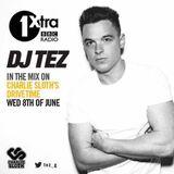 DJ TEZ BBC RADIO 1 XTRA ( NICK BRIGHT ) RADIO RIP