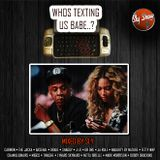 (Who's Texting Us Babe?: Mixed By Sly) Throwbacks, New Music, 90s, Today (TheSlyShow.com)
