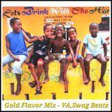 Gold Flavor Mix - VA.Swag Beatz