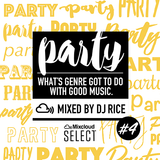 PARTY #004 EDM,House,Pop,Afrobeats,Dubstep,Trap,Bass