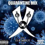 QUARANTINE MIX - RECORDED LIVE ON 3-18-2020 - DJ X-SQUIZIT