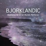 #Medianoche - 909 (04/04/17) Bjorklandic