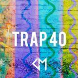GRAYMATTER: TRAP 40 (*NEW)