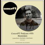 ConcePT Podcast #50 - Maximiljan