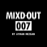Mixd'Out #007