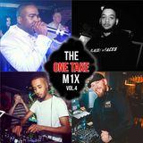 The OneTakeMix Volume 4 |@Deejayadot | @DJIntheorious |@WalshyTheDj |@RomeTheDJ