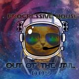 Out of the Jail 002 Progressive House