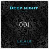 Deep Night 001