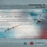 Astronomy D (a.k.a Osoxe) - Missile2wo Mixtape