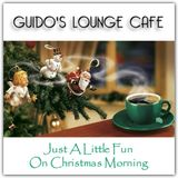 Just A Little Fun On Christmas Morning (Guido's Lounge Cafe)