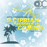D.Ciprian - Summer is coming (April Promo)
