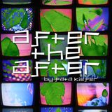 After the After ep. 60 by Fata Kiefer