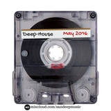 Deep House May 2016 Mixtape