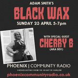 Adam Smith's Black Wax Show 13 - Cherry B - 23rd April 2017