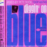 Pete Rock Diggin On Blue