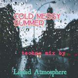 """VAN LIQUID - """"Cold Messy Summer 2017"""" Techno Mix"""