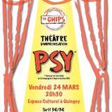 """""""PSY"""" Le nouveau spectacle de la CHIPS!"""