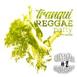 * Mixticall Ganjahcatt * Tranqui Reggae Party set # 2 *