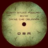 D.A.V.E. The Drummer - Dirty Stuff Podcast #140 (19.02.2019)