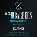 JAGGED EDGE BARBERS MIX 001 @DJARVEE