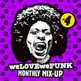 weLOVEweFUNK Monthly Mix-Up! #4 w/ Don Gio