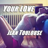 "Jean presents ""YOUR LOVE - 307"""