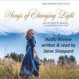 Audio Review for Kathryn Kaye's Songs of Changing Light