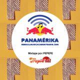 Tropic-All Mixtape para Panamérika por PEPEPE