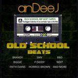 anDeeJ - Old Skool Beats - April 2017