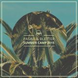 Pasha & Bletter - Summer Camp 2015