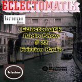 Eclectomatik Show #22