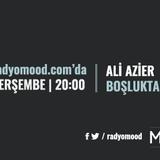 Ali Azier | Boşluktaki Ses Mixtape (04.08.2016)