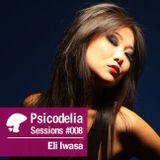 Psicodelia Sessions #008 - Eli Iwasa